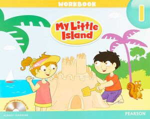 MY LITTLE ISLAND 1. WORKBOOK WITH CD