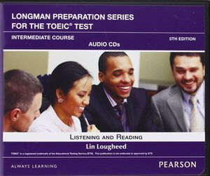 CD LONGMAN PREPARATION SERIES FOR THE TOEIC TEST INTERMEDIATE