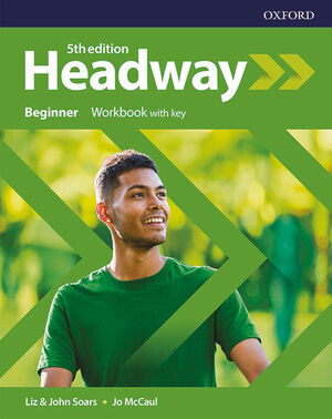 NEW HEADWAY 5TH EDITION BEGINNER. WORKBOOK WITHOUT KEY