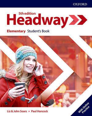 NEW HEADWAY 5TH EDITION ELEMENTARY. STUDENT'S BOOK WITH STUDENT'S RESOURCE CENTE