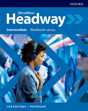 NEW HEADWAY 5TH EDITION INTERMEDIATE. WORKBOOK WITH KEY