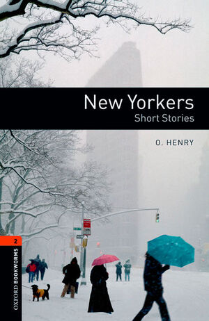 OXFORD BOOKWORMS 2. NEW YORKERS - SHORT STORIES DIGITAL PACK (AMERICAN ENGLISH)