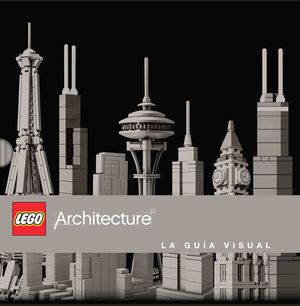 LEGO ARCHITECTURE. GUÍA VISUAL