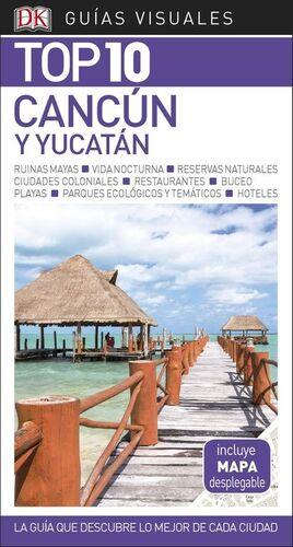 CANCUN Y YUCATAN 2018 TOP 10