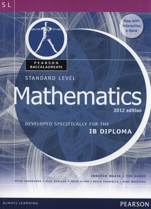 PEARSON BACCALAUREATE STANDARD LEVEL MATHEMATICS PRINT AND EBOOK BUNDLE FOR THE