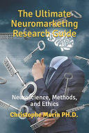 THE ULTIMATE NEUROMARKETING RESEARCH GUIDE