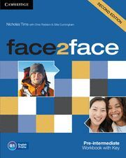 FACE 2 FACE. SECOND EDITION. PRE-INTERMEDIATE B1. WORKBOOK WITH KEY