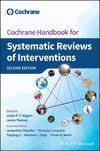 COCHRANE HANDBOOK FOR SYSTEMATIC REVIEWS OF INTERVENTIONS. 2ND EDITION