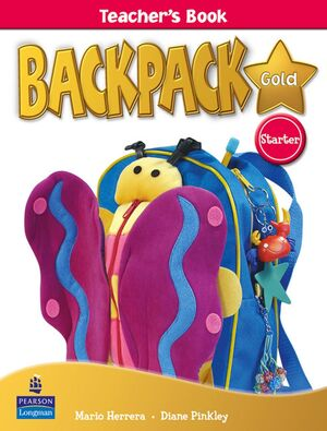 BACKPACK GOLD STARTER TEACHER'S BOOK NEW EDITION