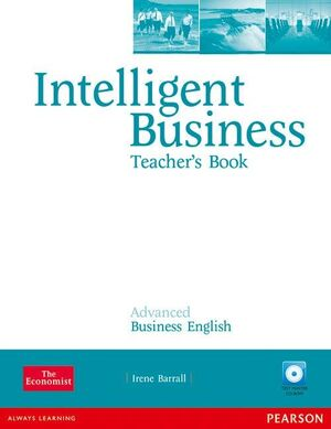 INTELLIGENT BUSINESS ADVANCED TEACHER'S BOOK/TEST MASTER CD-ROM PACK