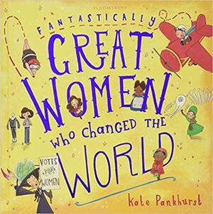 FANTASTICALLY GREAT WOMEN WHO CHANGED THE WORLD (HARDCOVER)