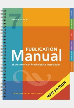 PUBLICATION MANUAL OF THE AMERICAN PSYCHOLOGICAL ASSOCIATION, SEVENTH EDITION