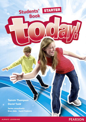 TODAY! STARTER STUDENTS' BOOK