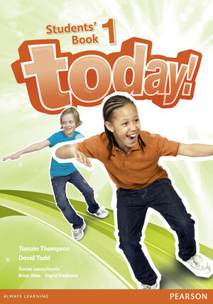 TODAY! 1 STUDENTS' BOOK