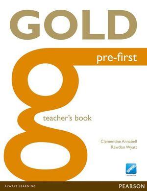 GOLD PRE-FIRST TEACHER'S BOOK