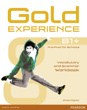 GOLD EXPERIENCE B1+ WORKBOOK WITHOUT KEY