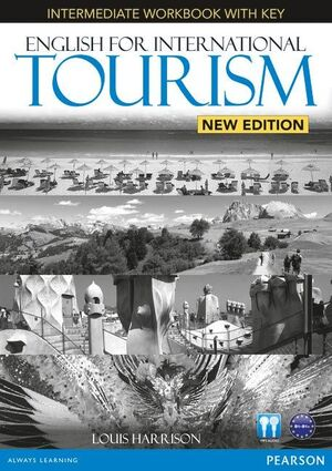 ENGLISH FOR INTERNATIONAL TOURISM INTERMEDIATE NEW EDITION WORKBOOK WITH KEY AND