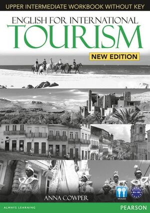 ENGLISH FOR INTERNATIONAL TOURISM UPPER INTERMEDIATE NEW EDITION WORKBOOK WITH K