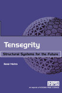 TENSEGRITY: STRUCTURAL SYSTEMS FOR THE FUTURE (HARDCOVER)