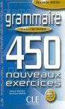 INTERMEDIAIRE.GRAMMAIRE 450 NOUVEAUX EXERCICES