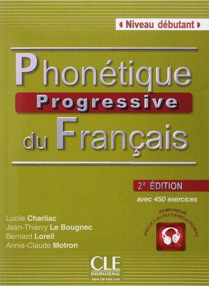 PHONÉTIQUE PROGRESSIVE DU FRANÇAIS DÉBUTANT 2ÈME ÉDITION