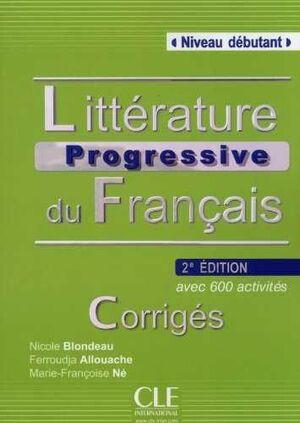 CORRIGES LITTERATURE PROGRESSIVE DU FRANÇAIS 2ª EDT.  DEBUTANT