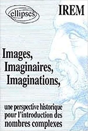 IMAGES, IMAGINAIRES, IMAGINATIONS