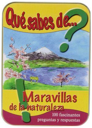 ¿QUÉ SABES DE MARAVILLAS DE LA NATURALEZA?