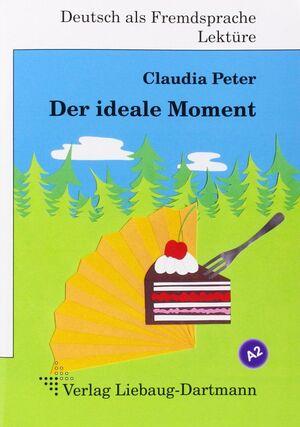 DER IDEALE MOMENT