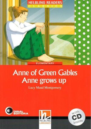 ANNE GREEN GABLES - ANNE GROWS UP
