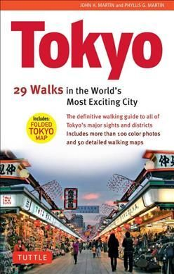 TOKYO 29 WALKS IN THE WORLD'S MOST EXCITING CITY