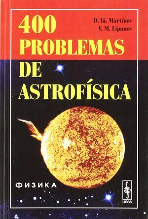 400 PROBLEMAS DE ASTROFISICA