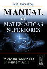 MANUAL DE MATEMÁTICAS SUPERIORES PARA ESTUDIANTES UNIVERSITARIOS