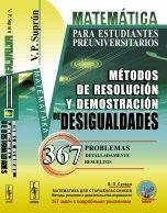 MATEMATICA PARA ESTUDIANTES PREUNIVERSITARIOS: METODOS DE RESOLUCION Y DEMOSTRAC
