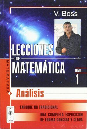 LECCIONES DE MATEMATICA. TOMO 1. ANALISIS