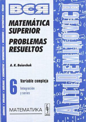 MATEMÁTICA SUPERIOR, PROBLEMAS RESUELTOS VOL. 6