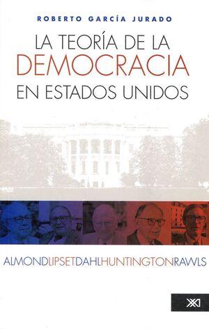TEORÍA DE LA DEMOCRACIA EN ESTADOS UNIDOS
