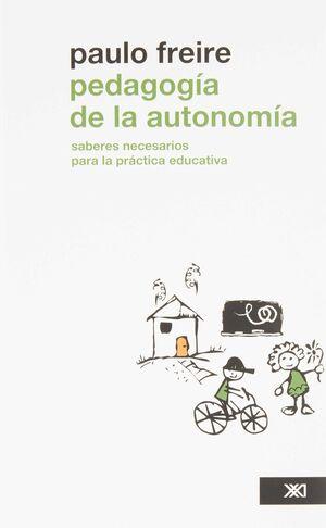 PEDAGOGIA DE LA AUTONOMÍA