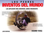 PEORES INVENTOS DEL MUNDO, LOS