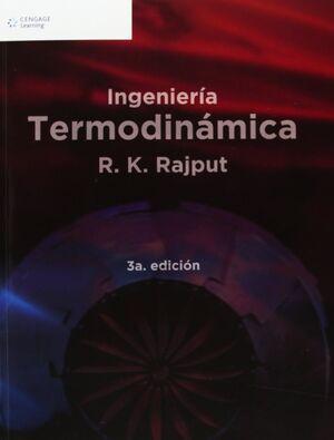 INGENIERÍA TERMODINÁMICA. 3ª ED.