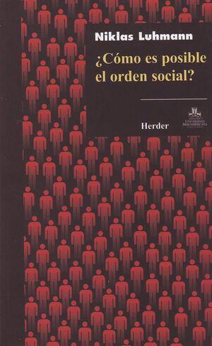 ¿CÓMO ES POSIBLE EL ORDEN SOCIAL?