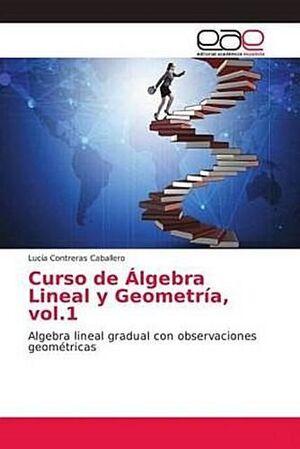 CURSO DE ÁLGEBRA LINEAL Y GEOMETRÍA 1