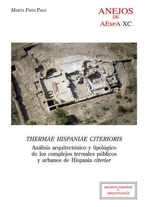 THERMAE HISPANIAE CITERIORIS : ANÁLISIS ARQUITECTÓNICO Y TIPOLÓGICO DE LOS COMPL