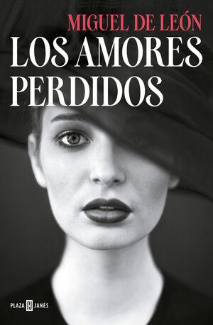 LOS AMORES PERDIDOS