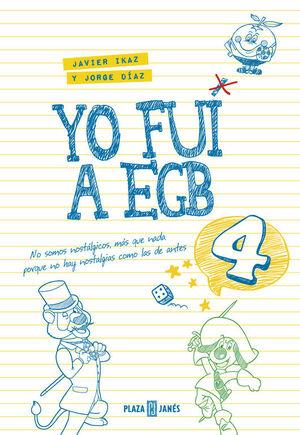 YO FUI A EGB 4