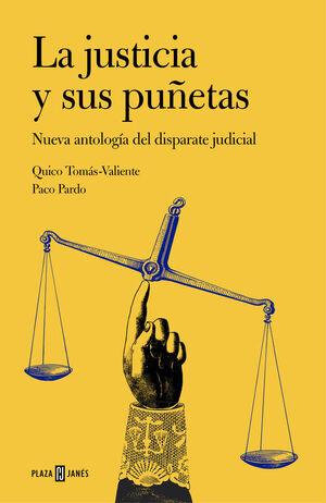 LA JUSTICIA Y SUS PUÑETAS