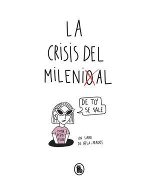 CRISIS DEL MILLENIAL, LA