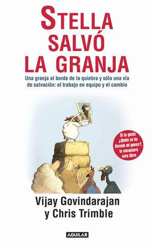 STELLA SALVÓ LA GRANJA (HOW STELLA SAVED THE FARM)