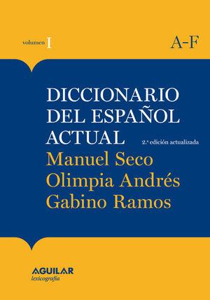 DICCIONARIO DEL ESPAÑOL ACTUAL .