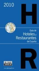 GUÍA DE HOTELES Y RESTAURANTES DE ESPAÑA 2010